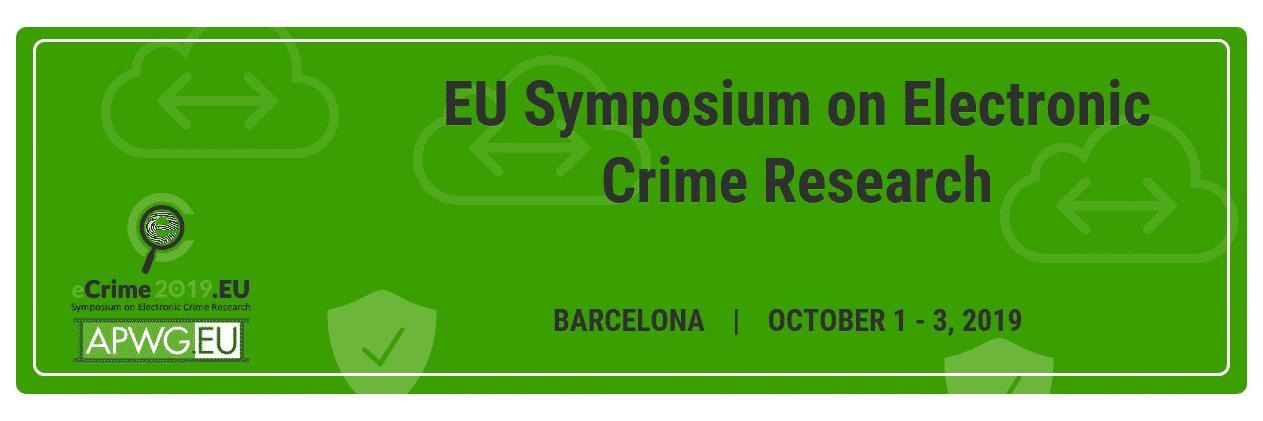 EU Symposium on Electronic Crime Research